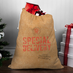 Special Delivery for My Favourite D*ckhead Christmas Sack