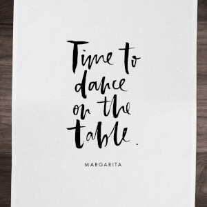 PlanetA444 Time To Dance On The Tables Cotton Tea Towel