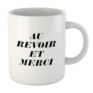 Au Revoir Et Merci Mug