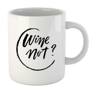 PlanetA444 Wine Not? Mug