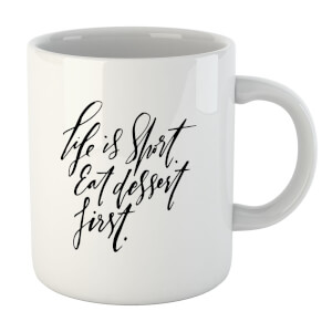 PlanetA444 Life Is Short, Eat Dessert First Mug