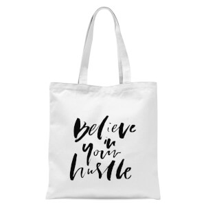 PlanetA444 Believe In Your Hustle Tote Bag - White