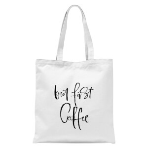 PlanetA444 But First, Coffee Tote Bag - White