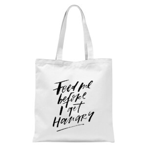 PlanetA444 Feed Me Before I Get Hangry Tote Bag - White