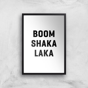 PlanetA444 Boom Shaka Laka Art Print
