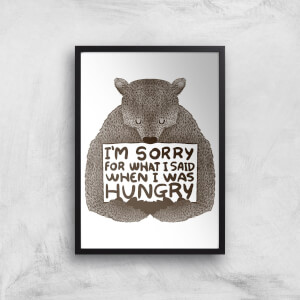 Tobias Fonseca Sorry for What I Said When I Was Hungry Art Print