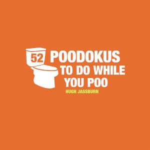 52 Poodokus To Do While You Poo (Hardback)