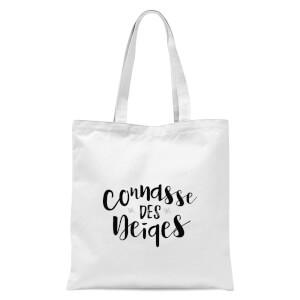 Connasse Des Neiges Tote Bag - White
