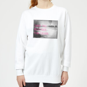 Be My Pretty Pina Colada Women's Sweatshirt - White