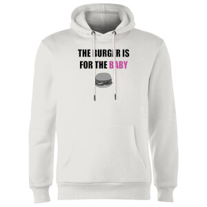 Big and Beautiful Burger for The Baby Hoodie - White