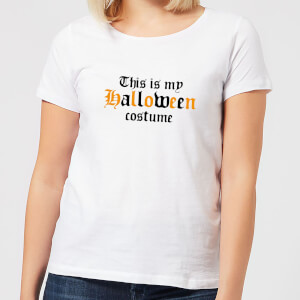 Halloween The Is My Halloween Costume Women's T-Shirt - White