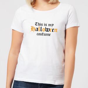 Halloween The Is My Halloween Costume Women's T-Shirt - White