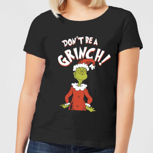 T-Shirt de Noël Femme Le Grinch - Don't Be A Grinch - Noir