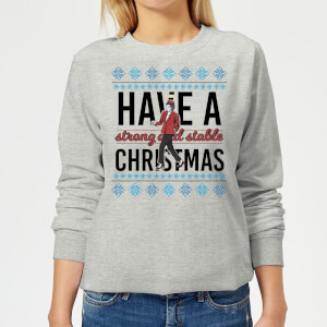 Strong and Stable Women's Sweatshirt - Grey