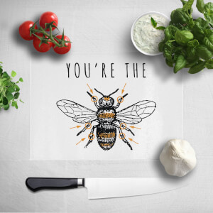 You're The Bees Knees Chopping Board