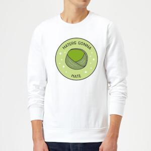 Haters Gonna Hate Christmas Sweatshirt - White