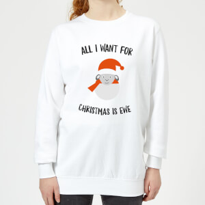 All I Want for Christmas Is Ewe Women's Christmas Sweatshirt - White