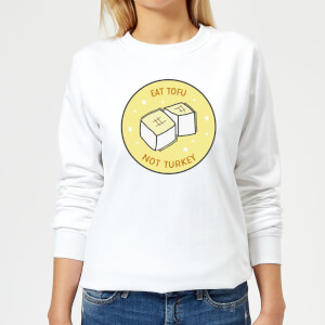 Eat Tofu Not Turkey Women's Christmas Sweatshirt - White