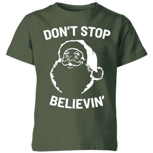 Don't Stop Believin' Kids' Christmas T-Shirt - Forest Green