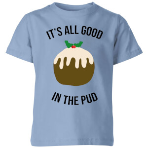 It's All Good In The Pud Kids' Christmas T-Shirt - Sky Blue