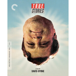 True Stories - The Criterion Collection