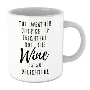 Wine Is So Delightful Mug