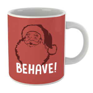 Behave! Mug