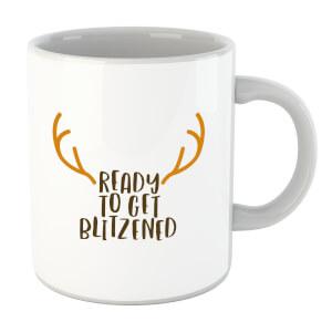 Ready To Get Blitzened Mug