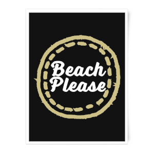 Beach Please Art Print