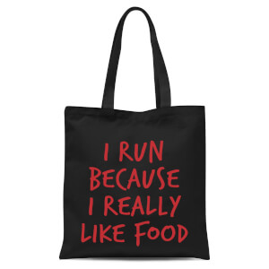 I Run Because I Really Like Food Tote Bag - Black
