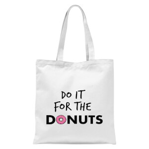 Do It for Donuts Tote Bag - White