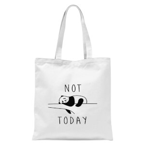 Not Today Tote Bag - White