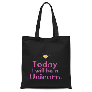 Today I Will Be A Unicorn Tote Bag - Black