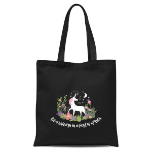 Be A Unicorn In A Field Of Horses Tote Bag - Black
