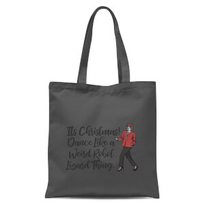 Its Christmas, Dance Like A Weird Robot Tote Bag - Grey