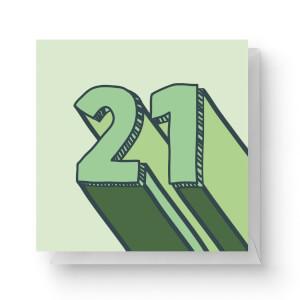 21 Square Greetings Card (14.8cm x 14.8cm)