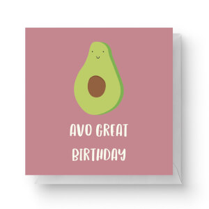 Avo Great Birthday Square Greetings Card (14.8cm x 14.8cm)