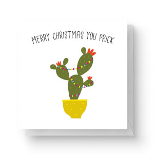 Merry Christmas You Prick Square Greetings Card (14.8cm x 14.8cm)