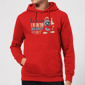 Looney Tunes Martian Who Said Im On The Naughty List Christmas Hoodie - Red