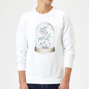 Barlena Show Them Your Magic Sweatshirt - White
