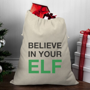 Believe In Your Elf Christmas Santa Sack