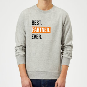 Best Partner Ever Sweatshirt - Grey