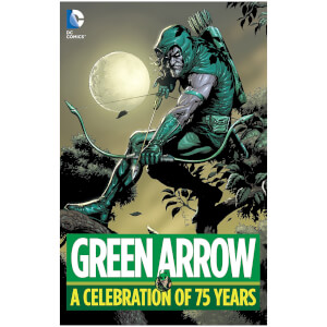 DC Comics - Green Arrow A Celebration Of 75 Years Hard Cover