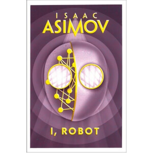 I, Robot by Isaac Asimov (Paperback)