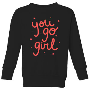 You Go Girl Kids' Sweatshirt - Black
