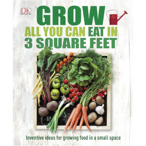 Grow All You Can Eat in Three Square Fee (Hardback)
