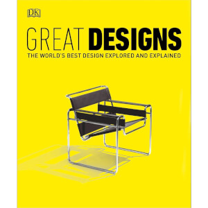 Great Designs: The World's Best Design Explored and Explained (Paperback)