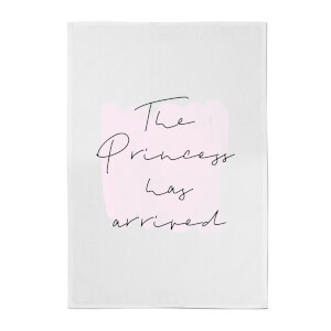 The Princess Has Arrived Cotton Tea Towel