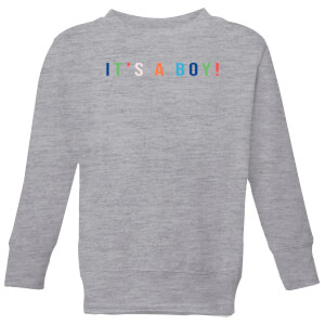 It's A Boy Kids' Sweatshirt - Grey