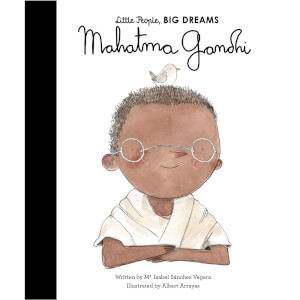 Bookspeed: Little People Big Dreams: Mahatma Gandhi